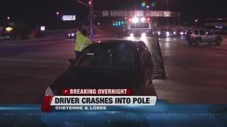 Driver crashes into pole near Cheyenne, Losee