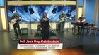 Celebrate International Jazz Day! 4/29/16