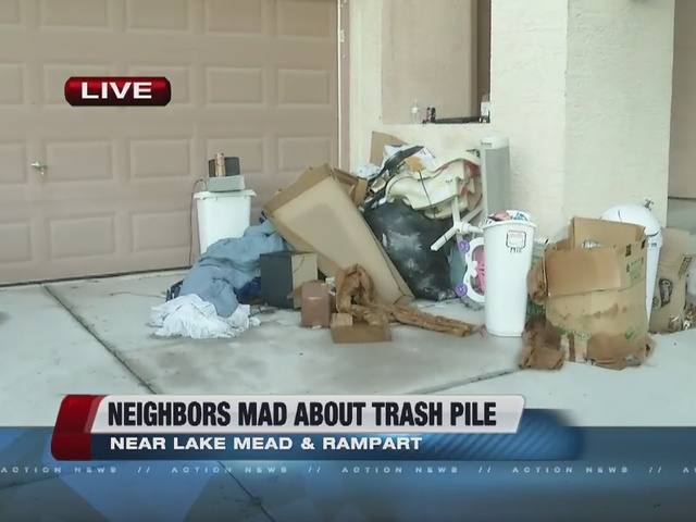 Update on pile of trash in front of home
