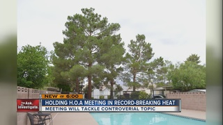 YOU ASK: HOA holds meeting in record heat