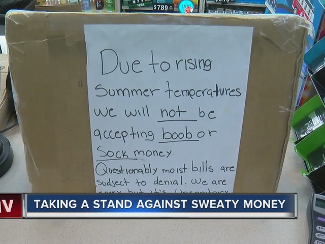 Business stops accepting sweaty and damp money