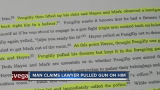 Man claims lawyer pulled gun on him