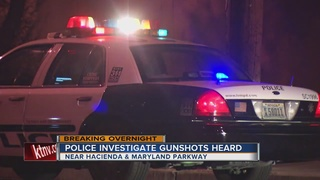 Shots fired near Hacienda and Maryland Parkway