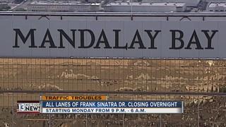 Frank Sinatra Drive closed starting Monday night