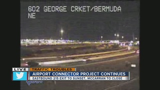 Closures as Airport Connector Project continues