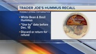CONSUMER ALERT: Trader Joe's hummus recall