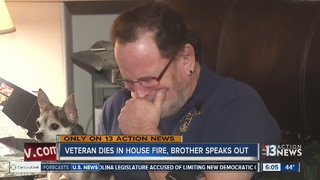 Brother remembers veteran killed in house fire