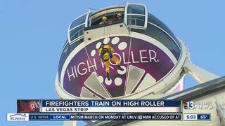Firefighters training on High Roller this week