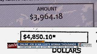 CONTACT 13: Woman loses thousands in job scam