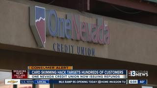 One Nevada customers refunded in skimming scam