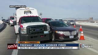 Freeway service worker fired