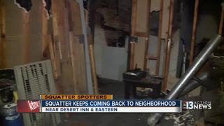 SQUATTERS: Man keeps returning to Sombrero Dr.