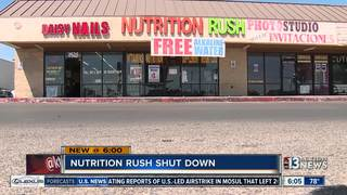 CONTACT 13: Nutrition Rush store forced to close
