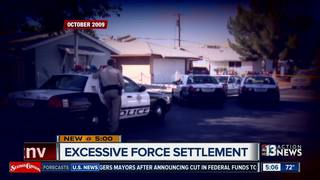 CONTACT 13: LVMPD settles excessive force case