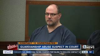 CONTACT 13: Guardianship defendant faces judge