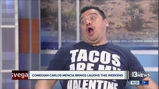 Carlos Mencia talks about this weekend's shows
