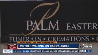 YOU ASK: Mom waits more than a month for ashes