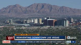 City is hoping to reinvent Downtown Las Vegas