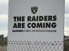 'Raiders are coming' sign on Vegas stadium site