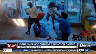 Fight over Hot Cheetos caught on camera