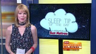 Sleep Tip Of The Day 6/21/17