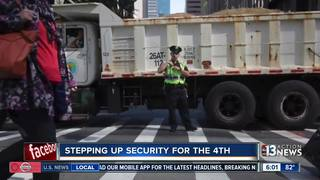 Increased security on Fourth of July