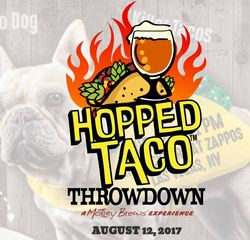 Hopped Taco Thowdown happening this weekend