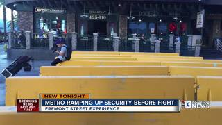 Security tightened on Fremont ahead of big fight
