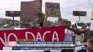 Thousands in Nevada await DACA decision
