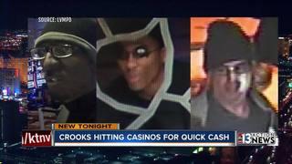 Criminals appear to be targeting Vegas casinos