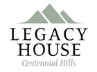 Legacy House of Centennial HIlls