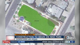 Construction to begin on new downtown Vegas park