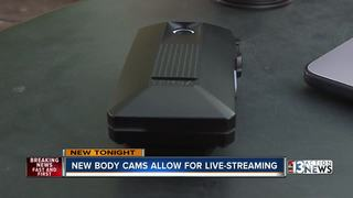 New body cameras allow for real-time streaming