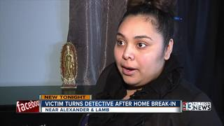 Victim turns detective after home break-in