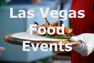 Food events happening in Las Vegas | 2018