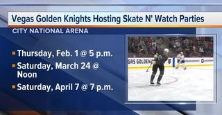 Golden Knights hosting skate n' watch parties