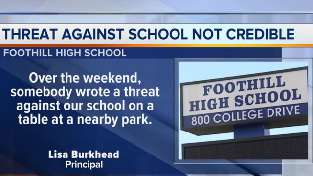 Foothill High School Principal Says Threat Not Credible