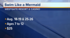 Kids can learn to swim as a mermaid at Westgate