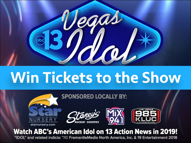 13 Vegas Idol - Enter to win tickets to the show